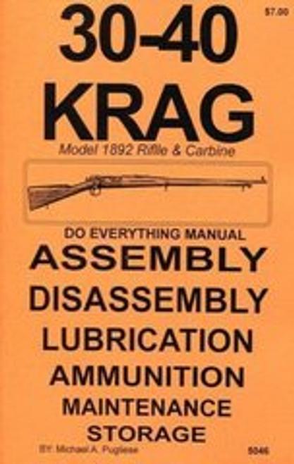 30-40 Krag Rifle & Carbine Do Everything Manual