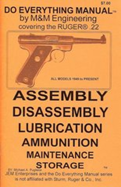 Ruger .22 MKII Models 1949 to present Do Everything Manual
