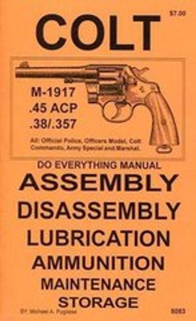 Colt Revolver M1917 .45 ACP / .38 / .357 Do Everything Manual