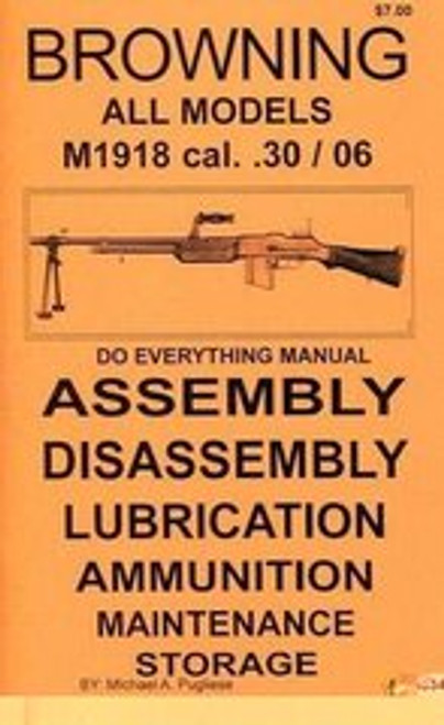 Browning BAR All Models M1918 cal .30/06 Do Everything Manual