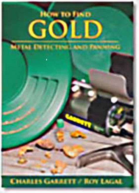 How To Find Gold - Metal Detecting And Panning