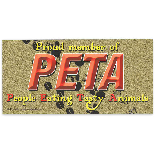 "Car Magnet - ""PETA - People Eating Tasty Animals"""