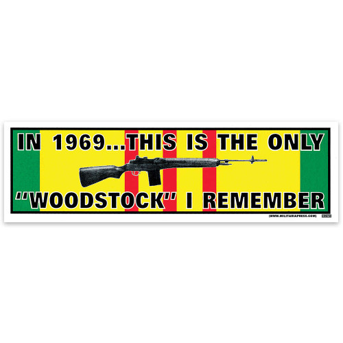 Bumper Sticker - The Only Woodstock I Remember