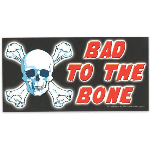 "Car Magnet - ""Bad to the Bone"""
