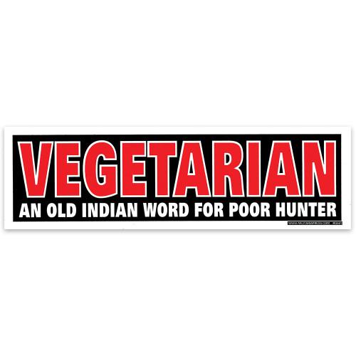Bumper Sticker - Vegetarian An Old Indian Word