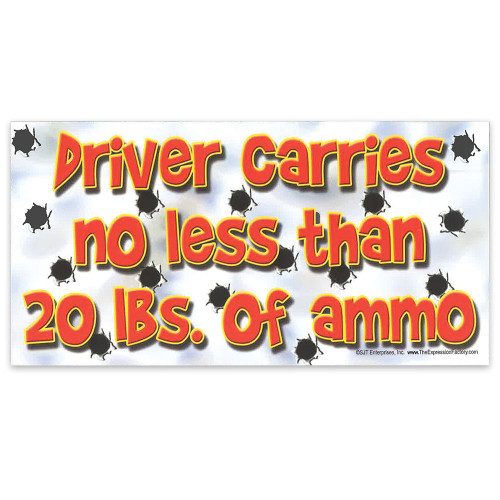 "Car Magnet -  ""Driver Carries Ammo"""