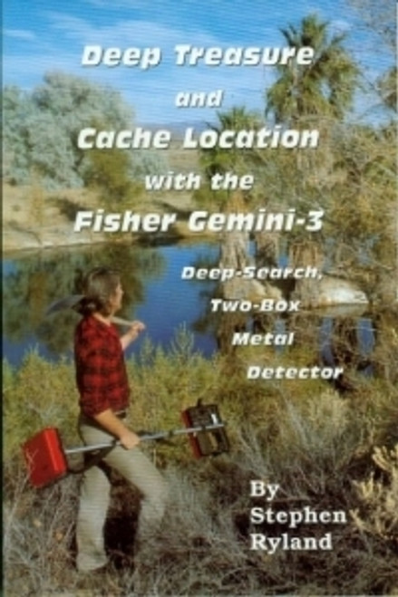 Deep Treasure And Cache Location With The Fisher Gemini III