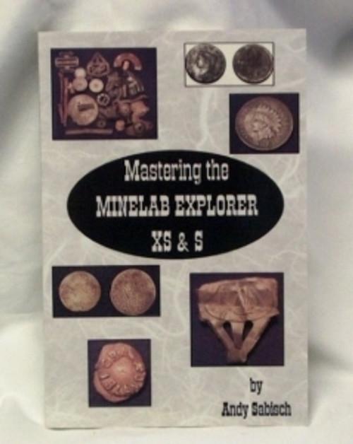 Mastering The Minelab Explorer S & XS