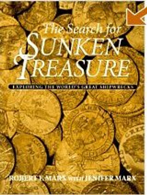 The Search For Sunken Treasure Exploring The Worlds Great Ship Wrecks