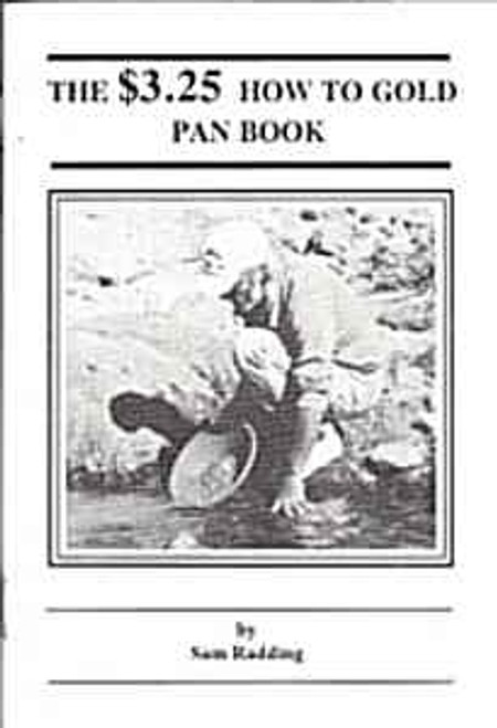 The $3.25 How To Gold Pan Book