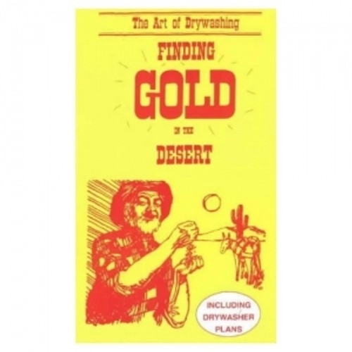 The Art Of Drywashing - Finding Gold In The Desert