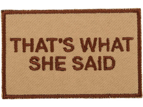 Griffon Industries That's What She Said Patch (Color: Khaki)