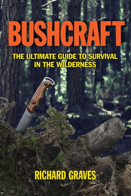 Bushcraft-The Ultimate Guide