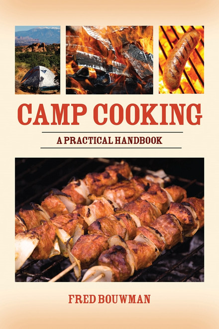 Camp Cooking - A Practical