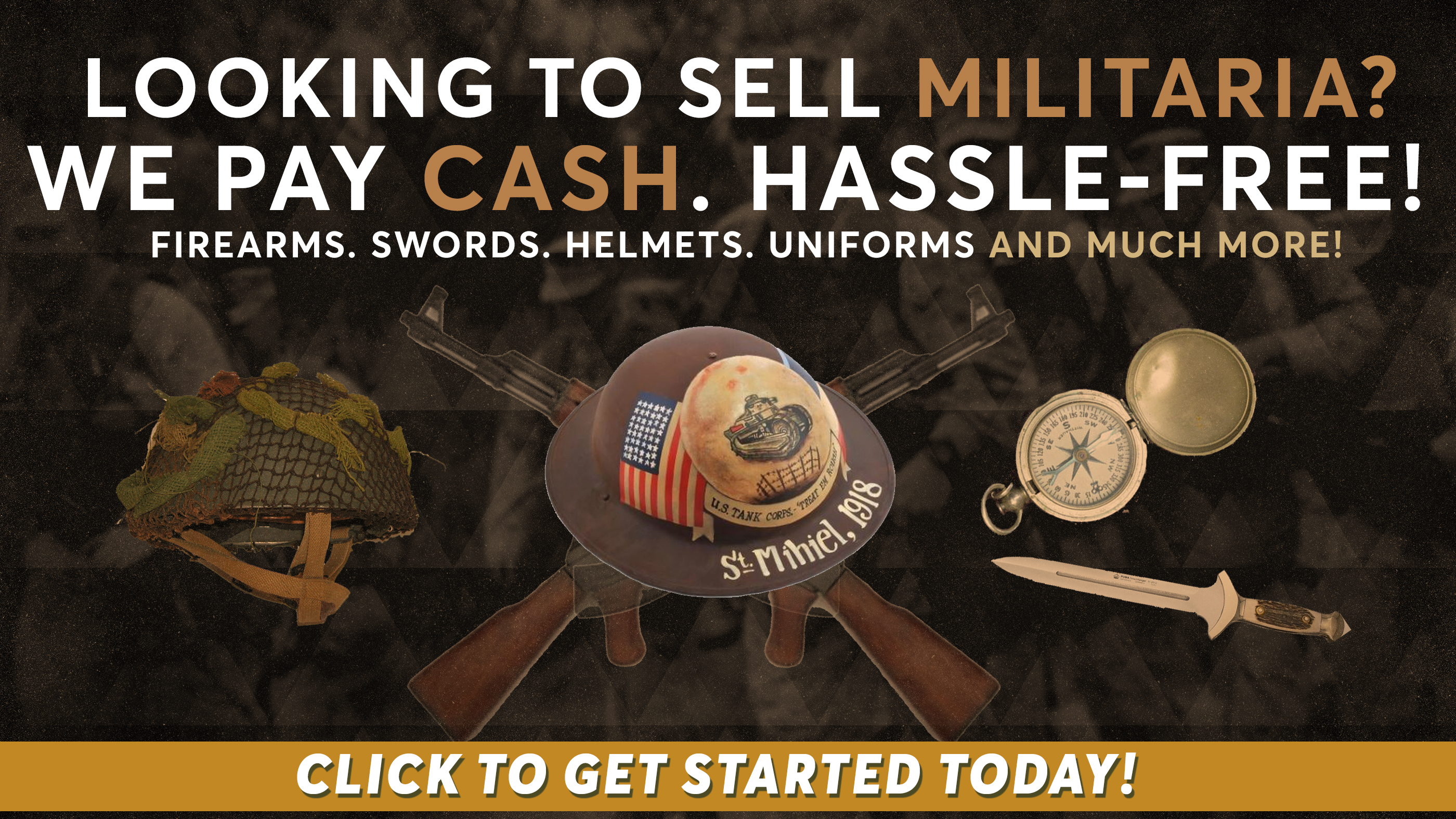 Sell Us Your Militaria!