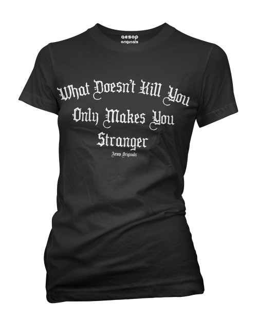 c81785cd15 What Doesn't Kill You Only Makes You Stranger - Tee Shirt Aesop Originals  Clothing (Black)