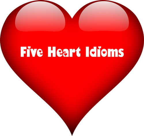 Five Heart Idioms You're Going to Love for Valentine's Day