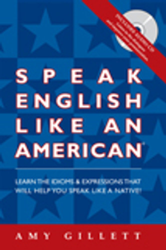 Speak English Like an American: Now Available in Many Formats!