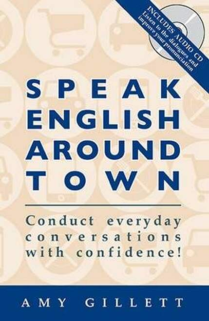 Improve your everyday English with Speak English Around Town