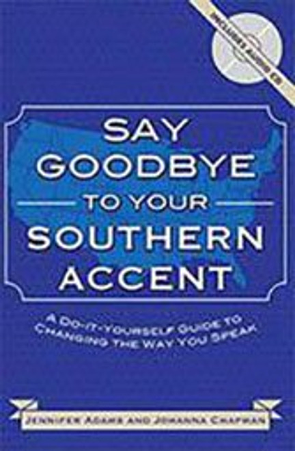 Reduce your southern accent