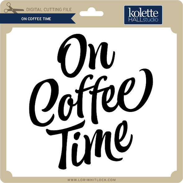 On Coffee Time