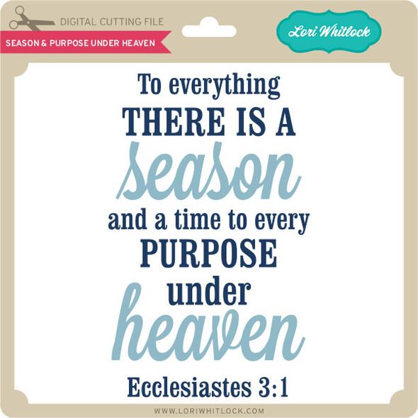 Season & Purpose Under Heaven