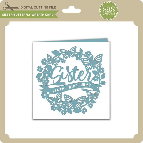 Sister Butterfly Wreath Card
