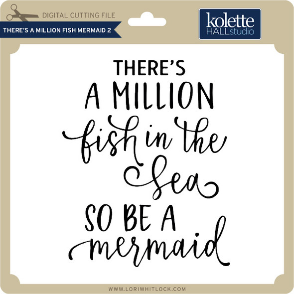 There's A Million Fish Mermaid 2