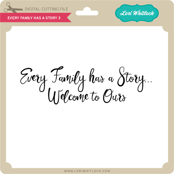Every Family Has a Story 3