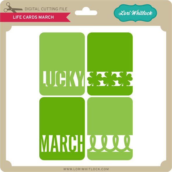 Life Cards March