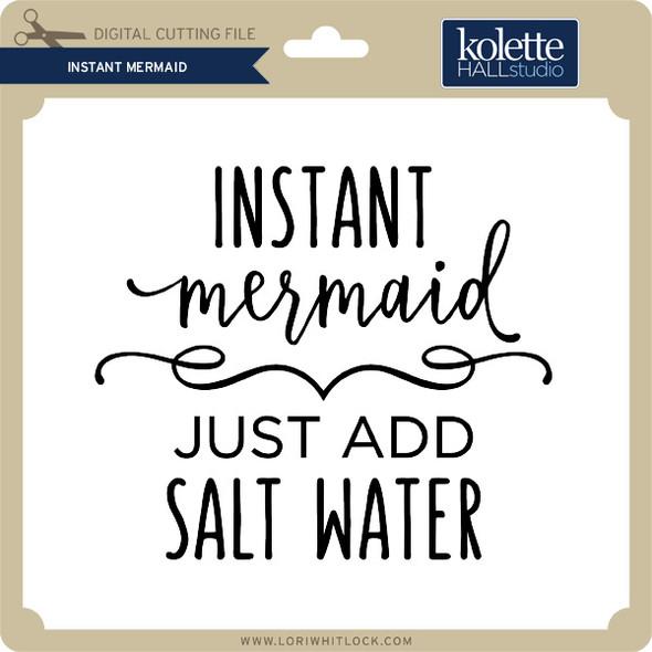 Instant Mermaid