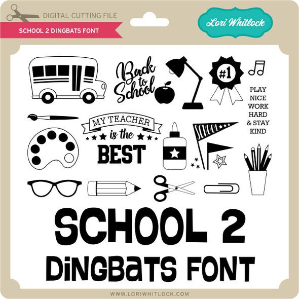 School 2 Dingbats Font