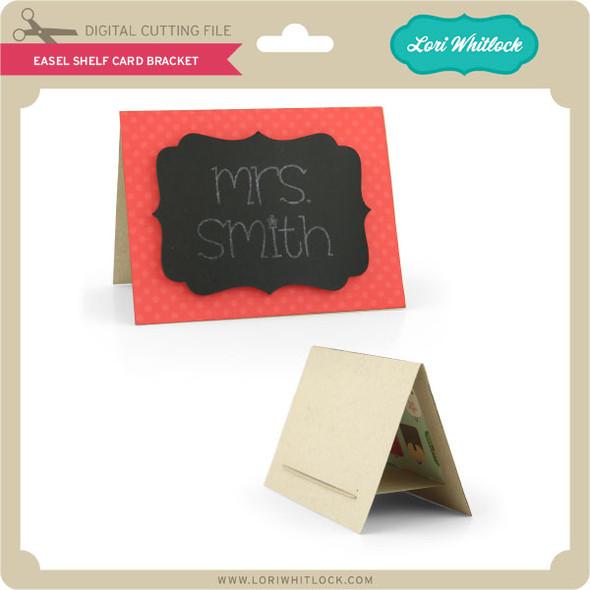 Easel Shelf Card Bracket