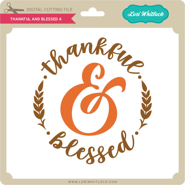 Thankful and Blessed 4