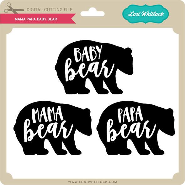 Mama Papa Baby Bear