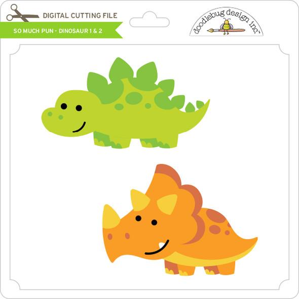 So Much Pun -  Dinosaur 1 & 2