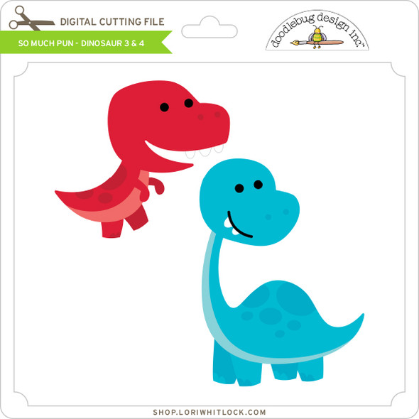 So Much Pun -  Dinosaur 3 & 4