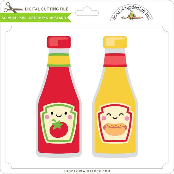 So Much Pun -  Ketchup & Mustard
