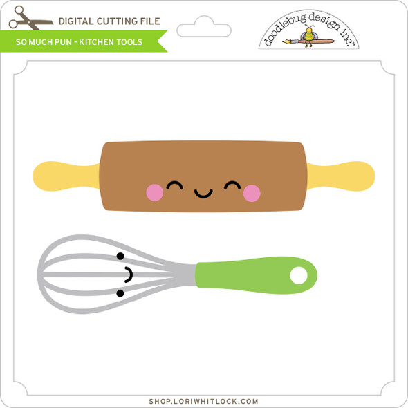 So Much Pun -  Kitchen Tools