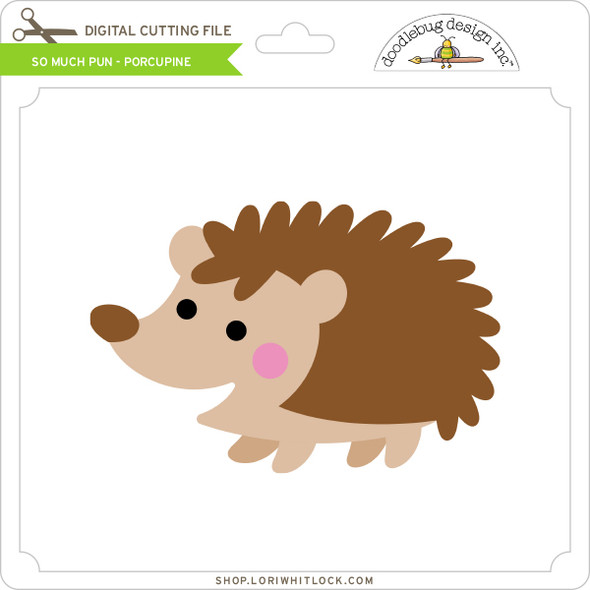 So Much Pun -  Porcupine