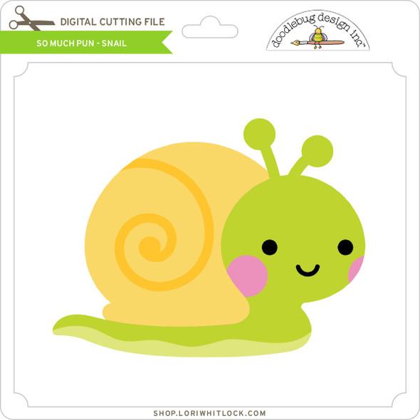 So Much Pun -  Snail