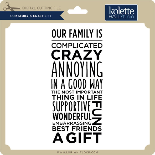 Our Family is Crazy List