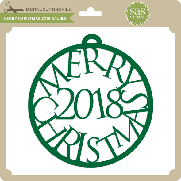 Merry Christmas 2018 Bauble