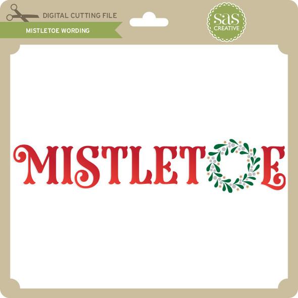 Mistletoe Wording