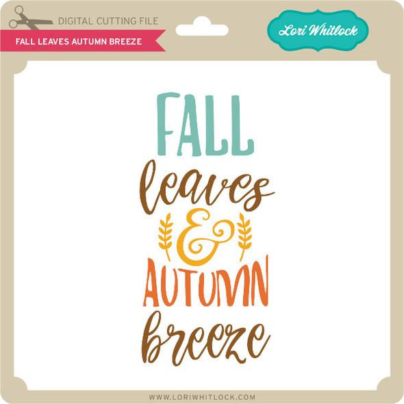 Fall Leaves Autumn Breeze
