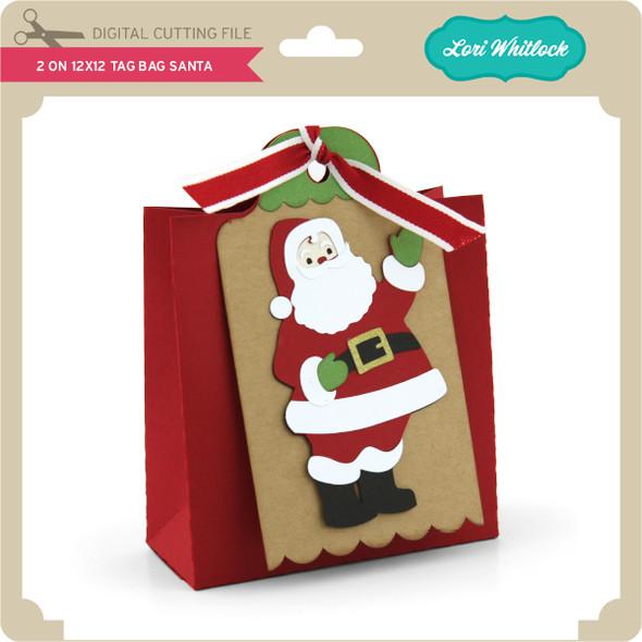 2 on 12x12 Tag Bag Santa
