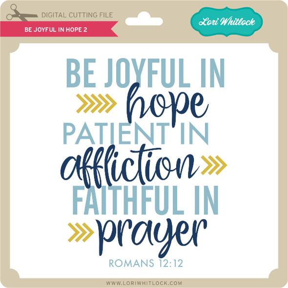 Be Joyful In Hope 2