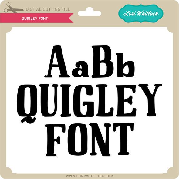 Quigley Font