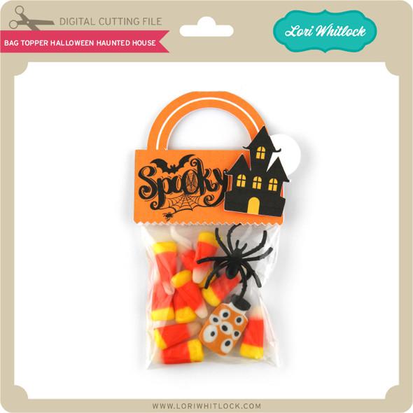 Bag Topper Halloween Haunted House