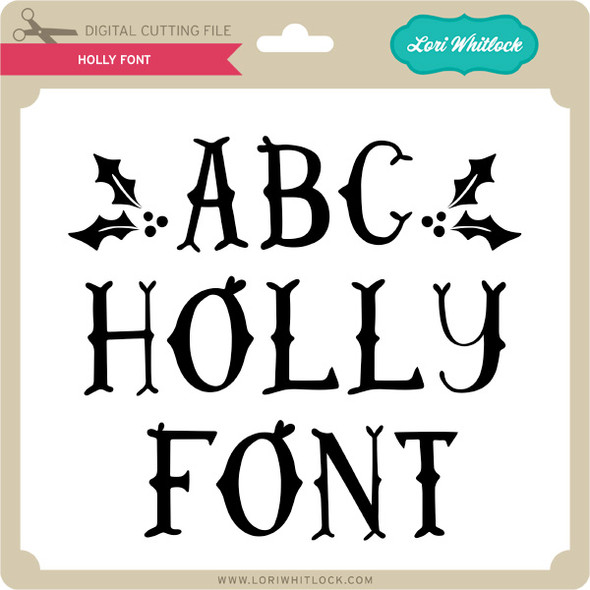 Holly Font